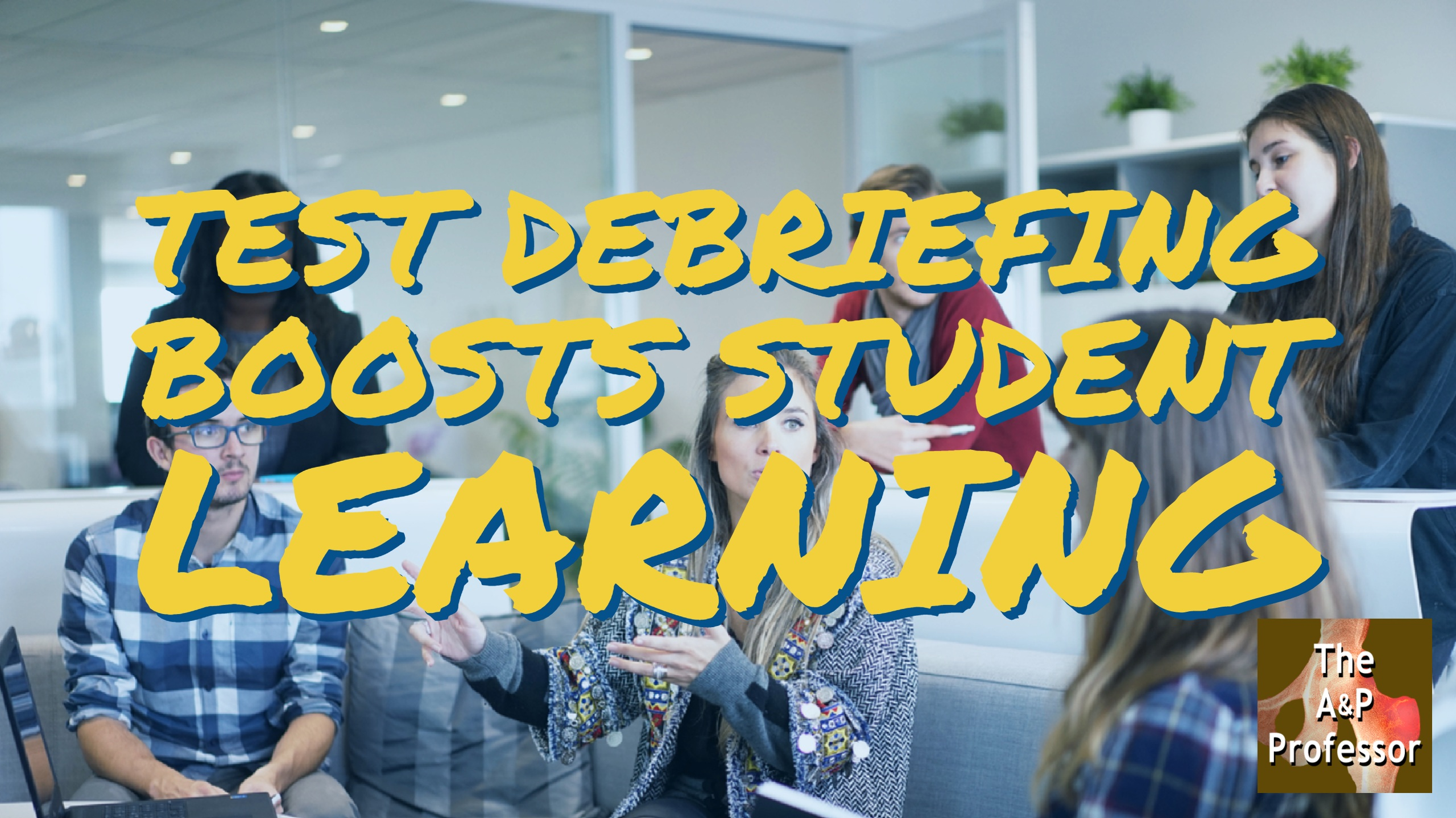 Test Debriefing Boosts Student Learning