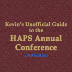 Kevin's Unofficial Guide to the HAPS Annual Conference