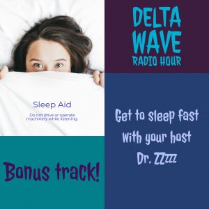 Delta Wave Radio Hour