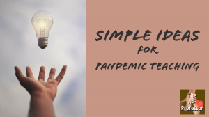 "light bulb with phrase ""simple ideas for pandemic teaching"""