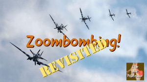 military bomber planes with caption Zoombombing! revisited