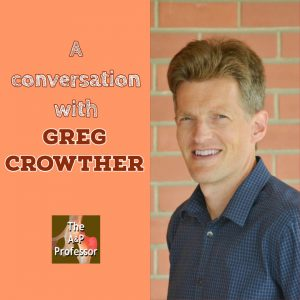 a conversation with Greg Crowther