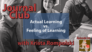 Episode 83 cover: Journal Club: Actual Learning vs. Feeling of Learning
