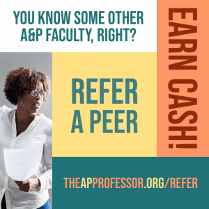 Refer a peer; earn cash; you know some other A&P faculty, right?; theAPprofessor.org/refer