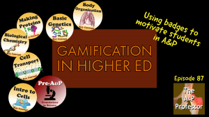 gamification in higher ed: using badges to motivate students in A&P