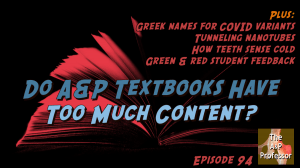 open book with text: Do A&P Textbooks have too much content? Episode 94