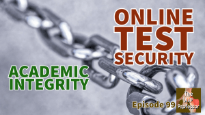 heavy chain with caption: online test security, academic integrity