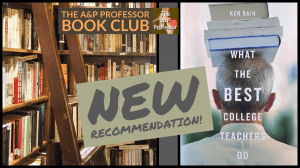 photo of bookshelves and cover of What the Best College Teachers Do by Ken Bain